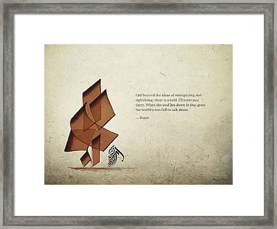 Arabic Calligraphy - Rumi - Beyond Framed Print by Khawar Bilal