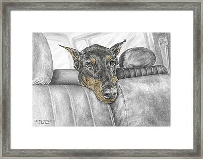 Are We There Yet - Doberman Pinscher Dog Print Color Tinted Framed Print by Kelli Swan