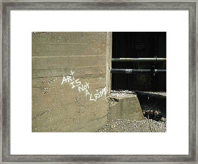 Art Is Not A Crime Framed Print by Toni Jackson