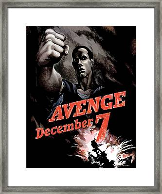 Avenge December 7th Framed Print by War Is Hell Store