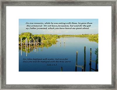 Baptized Framed Print by Sheri McLeroy