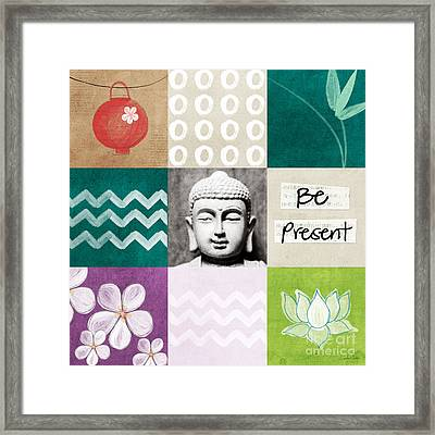 Be Present Framed Print by Linda Woods