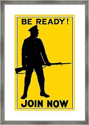 Be Ready - Join Now Framed Print by War Is Hell Store