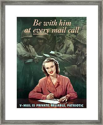 Be With Him At Every Mail Call Framed Print by War Is Hell Store