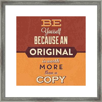 Be Yourself Framed Print by Naxart Studio
