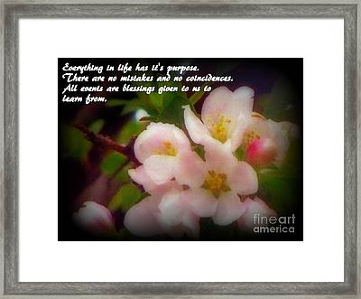 Beautiful Springtime Blooms With Life Quote Framed Print by Kay Novy