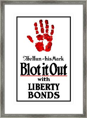 Blot It Out With Liberty Bonds Framed Print by War Is Hell Store