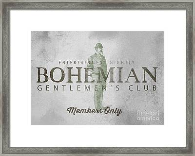Bohemian Gentlemen's Club Sign Framed Print by Edward Fielding