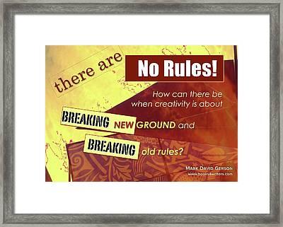 Break The Rules Framed Print by Mark David Gerson