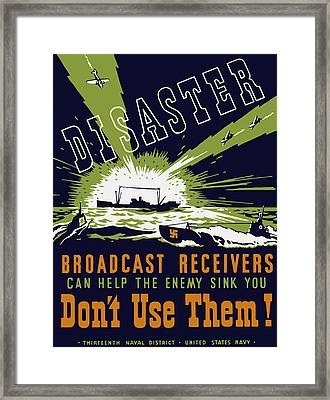 Broadcast Receivers Can Help The Enemy Sink You Framed Print by War Is Hell Store
