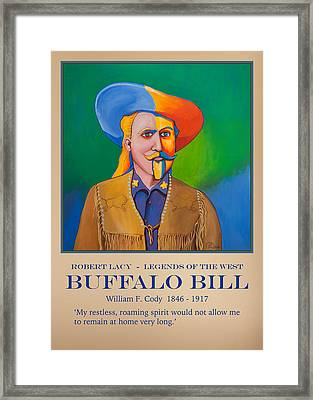 Buffalo Bill Poster Framed Print by Robert Lacy
