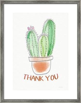 Cactus Thank You - Art By Linda Woods Framed Print by Linda Woods
