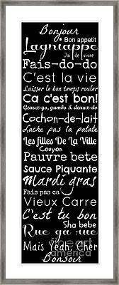 Cajun French Sayings Framed Print by Susan Bordelon