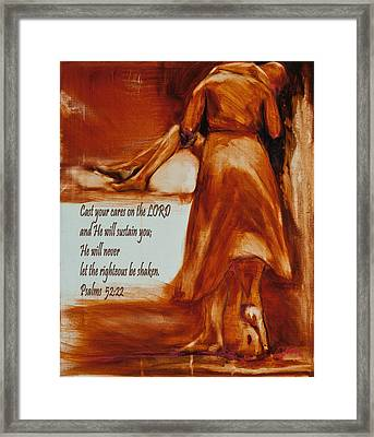 Cast Your Cares On The Lord - Psalm 52 22 Framed Print by Jani Freimann