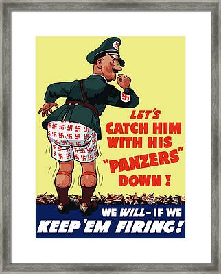 Catch Him With His Panzers Down Framed Print by War Is Hell Store