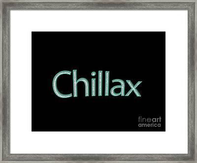 Chillax Tee Framed Print by Edward Fielding
