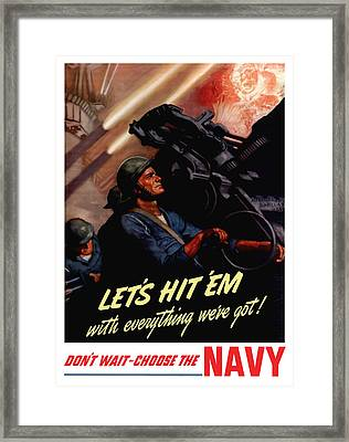 Choose The Navy -- Ww2 Framed Print by War Is Hell Store