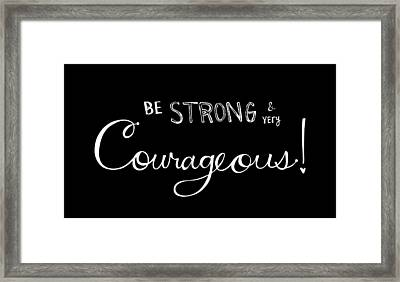 Courage Framed Print by Nancy Ingersoll
