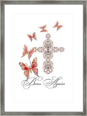 Cross Born Again Christian Inspirational Butterfly Butterflies Framed Print by Audrey Jeanne Roberts