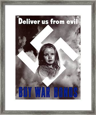 Deliver Us From Evil Framed Print by War Is Hell Store