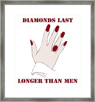 Diamonds Last Longer Than Men Framed Print by Frank Tschakert