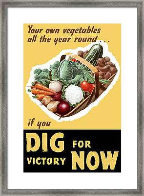 Dig For Victory Now Framed Print by War Is Hell Store
