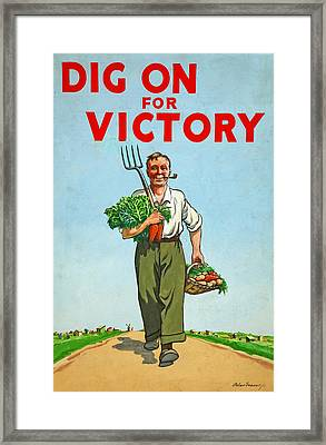 Dig On For Victory Framed Print by English School