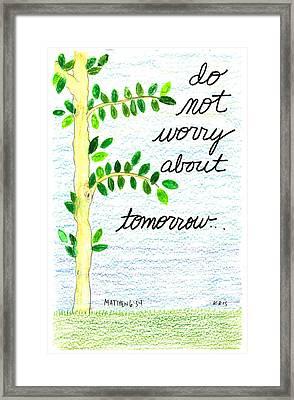 Do Not Worry Framed Print by Kristen Williams