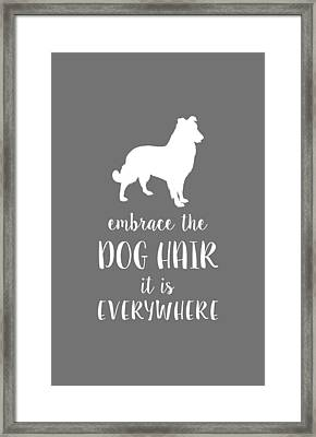Dog Hair Framed Print by Nancy Ingersoll