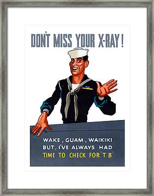Don't Miss Your X-ray - Ww2 Framed Print by War Is Hell Store