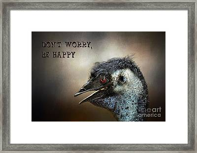 Don't Worry  Be Happy Framed Print by Kaye Menner
