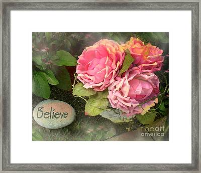 Dreamy Shabby Chic Cabbage Pink Roses Inspirational Art - Believe Framed Print by Kathy Fornal