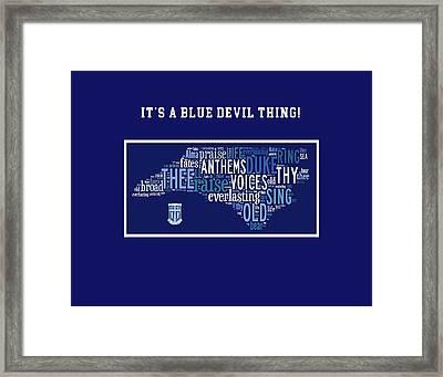 Duke University Alma Mater Products Framed Print by Paulette B Wright