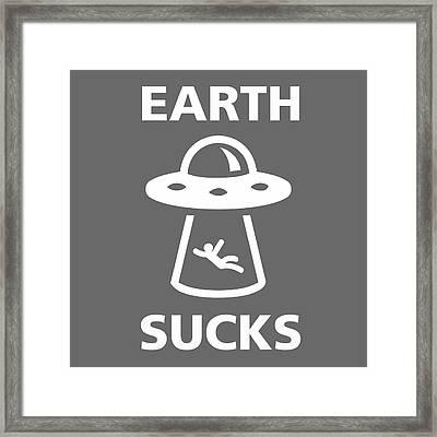 Earth Sucks Framed Print by Gina Dsgn