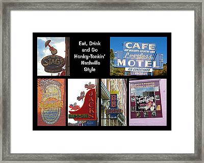 Eat, Drink And Go Honky-tonkin' Nashville Style Framed Print by Marian Bell