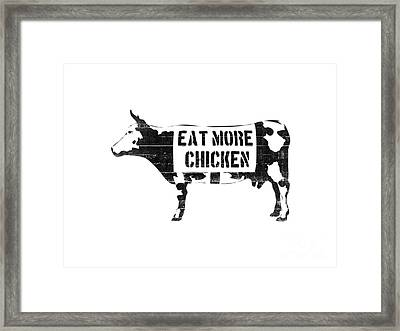 Eat More Chicken Framed Print by Pixel  Chimp