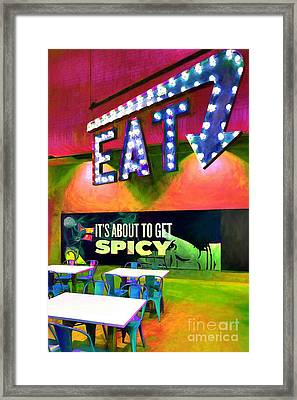 Eat Spicy Food Framed Print by Mel Steinhauer