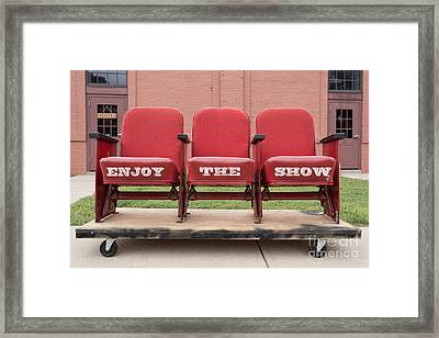 Enjoy The Show Sign Framed Print by Edward Fielding