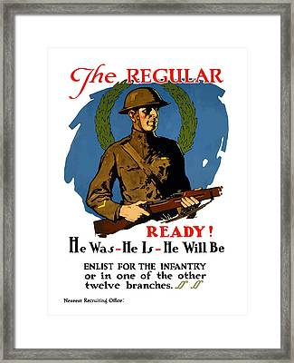 The Regular - Enlist For The Infantry Framed Print by War Is Hell Store