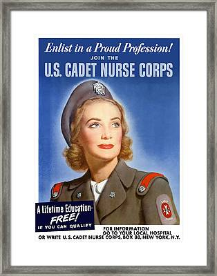 Enlist In A Proud Profession - Join The Us Cadet Nurse Corps Framed Print by War Is Hell Store
