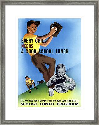 Every Child Needs A Good School Lunch Framed Print by War Is Hell Store