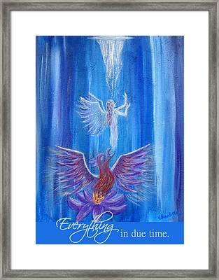 Everything In Due Time Framed Print by The Art With A Heart By Charlotte Phillips