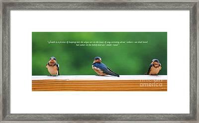 Faith Is Framed Print by Diane E Berry