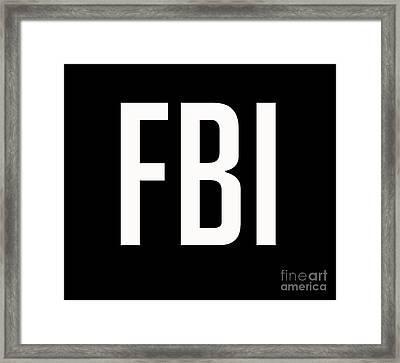 Fbi Tee Framed Print by Edward Fielding