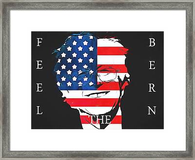 Feel The Bern Framed Print by Dan Sproul