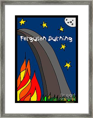 Ferguson Burning IIi Framed Print by MyChicC