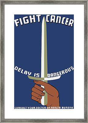 Fight Cancer - Delay Is Dangerous Framed Print by War Is Hell Store