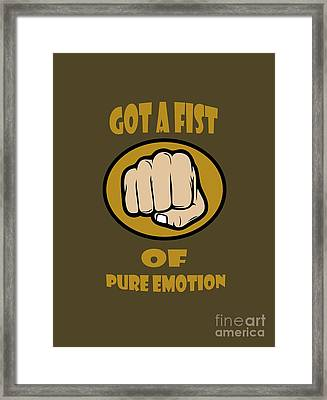 Fist Of Pure Emotion  Framed Print by Rob Hawkins