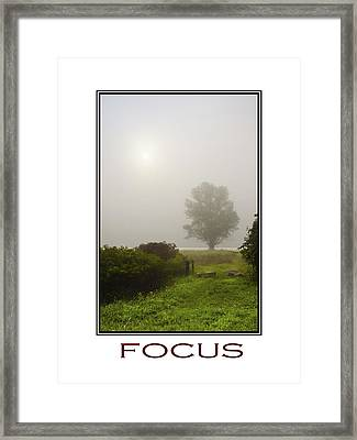 Focus Inspirational Motivational Poster Art Framed Print by Christina Rollo