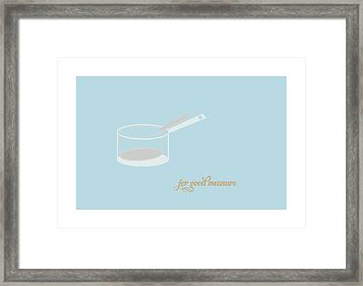 For Good Measure Framed Print by Julia Garcia